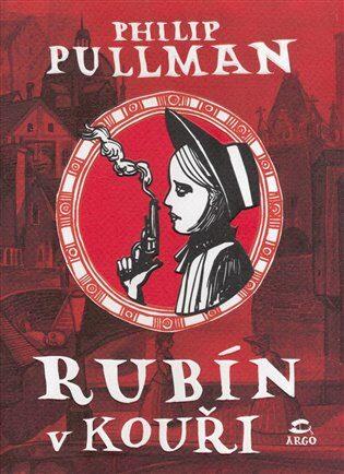 Rubín v kouři - Philip Pullman,