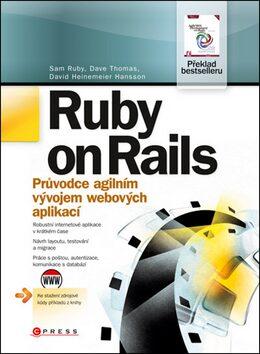 Ruby on Rails - Sam Ruby, Dave Thomas, David Heinemeier Hansson