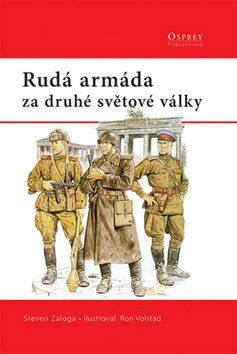 Rudá armáda - Steven J. Zaloga