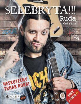 Ruda z Ostravy – SELEBRYTA !!! - Ruda z Ostravy, Bruno Ligocki