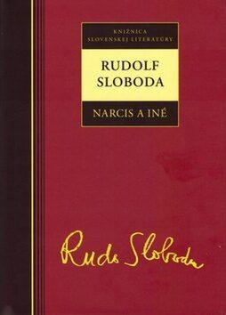 Rudolf Sloboda Narcis a iné - Rudolf Sloboda