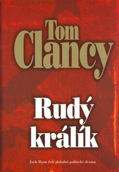 Rudý králík - Tom Clancy