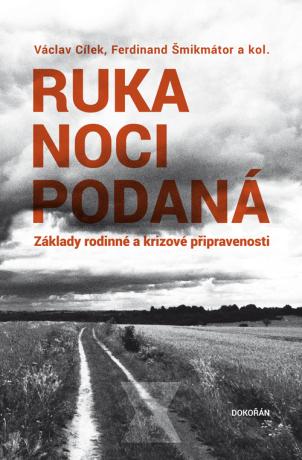 Ruka noci podaná - Václav Cílek, Ferdinand Šmikmátor