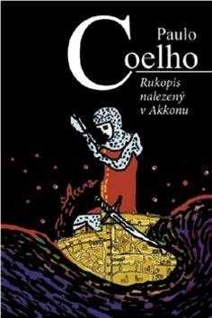 Rukopis nalezený v Akkonu - Paulo Coelho