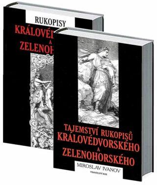 Tajemství rukopisů královédvorského a zelenohorského - Miroslav Ivanov