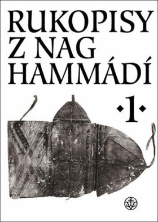 Rukopisy z Nag Hammádí 1 - Wolf B. Oerter, Petr Pokorný