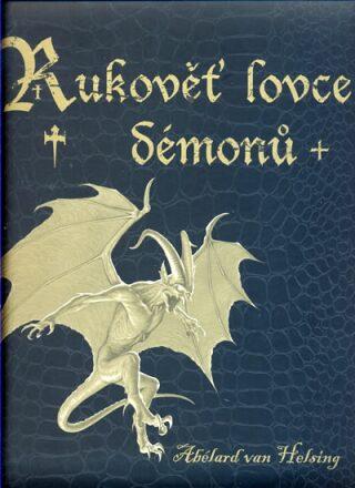 Rukověť lovce démonů - van Helsing Abélard