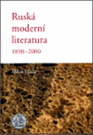 Ruská moderní literatura 1890 - 2000 - Milan Hrala
