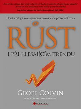 Růst i při klesajícím trendu - Geoff Colvin