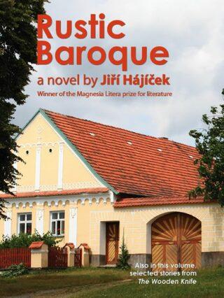 Rustic Baroque - Jiří Hájíček