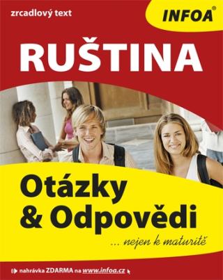Ruština - otázky a odpovědi nejen k maturitě - Ivanova Marija, Michal Franta