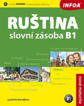 Ruština - slovní zásoba B1 - Karnějeva Ljudmila