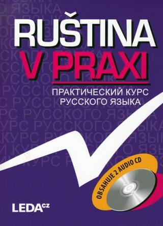 Ruština v praxi - VERZE S CD - Marie Csiriková, Vysloužilová E.