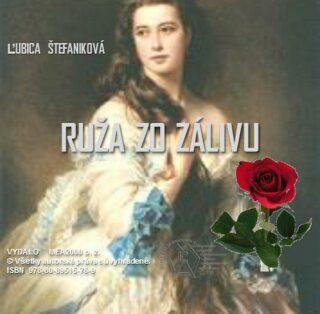 Ruža zo zálivu - Ľubica Štefaniková