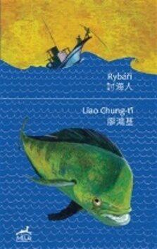 Rybáři - Tomáš Řízek, Liao Chung-ťi