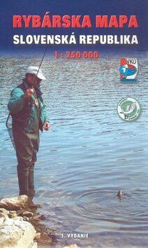 Rybárska mapa Slovenská republika 1:250 000 -