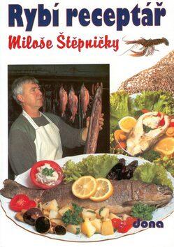 Rybí receptář 75,-        DONA - Miloš Štěpnička