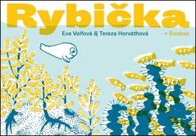 Rybička - Eva Volfová, Tereza Horvátová