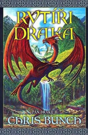 Rytíři draka  - Pán draků II. - Chris Bunch