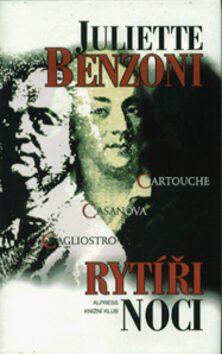 Rytíři noci - Juliette Benzoni
