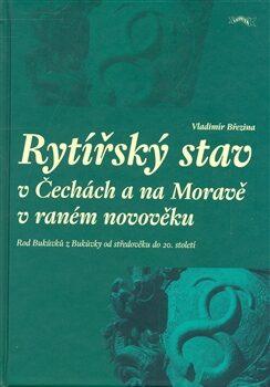 Rytířský stav v Čechách a na Moravě v raném novověku - Vladimír Březina