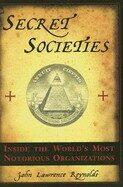 Secret Societies - J L Raynolds