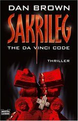 Sakrileg : The Da Vinci Code - Dan Brown