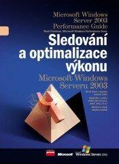 Sledování a optimalizace výkonu Microsoft Windows - Mark Friedman