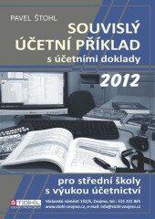 Souvislý účetní příklad s účetními doklady 2012 - Pavel Štohl