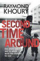 Second Time Around - Raymond Khoury