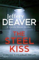 Steel Kiss - Jeffery Deaver