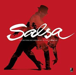 Salsa: The Rhythm and Movement of Cuba (+ 4 CD) -