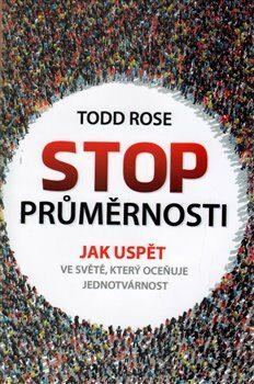 Stop průměrnosti - Todd Rose