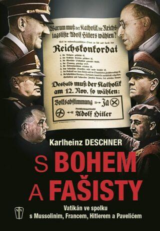 S Bohem a s fašisty - Karlheinz Deschner