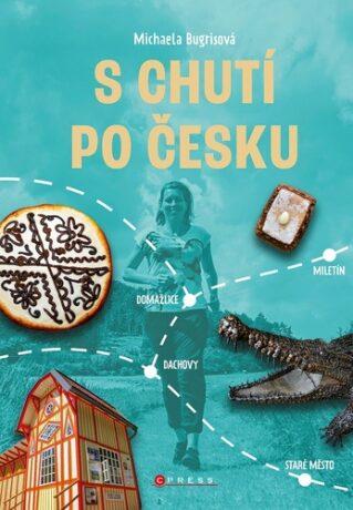 S chutí po Česku - Michaela Bugrisová