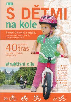 S dětmi na kole 1.díl - Roman Šinkovský