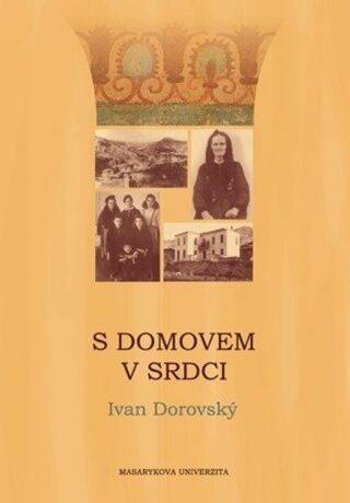 S domovem v srdci - Ivan Dorovský