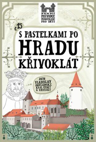 S pastelkami po hradu Křivoklát - Eva Chupíková