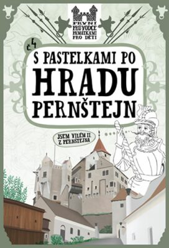 S pastelkami po hradu Pernštejn - Eva Chupíková