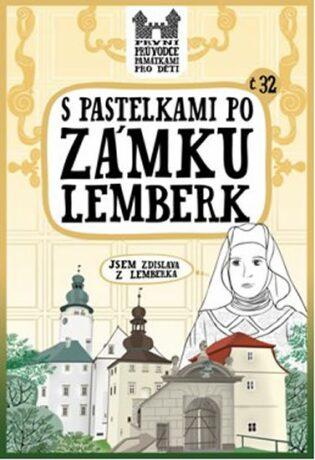 S pastelkami po zámku Lemberk - Eva Chupíková
