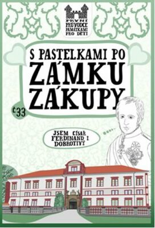 S pastelkami po zámku Zákupy - Eva Chupíková