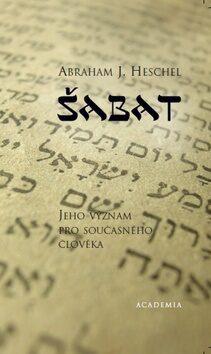 Šabat - Abraham J. Heschel