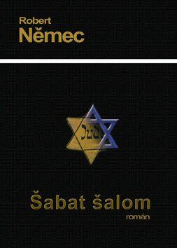 Šabat šalom - Robert Němec