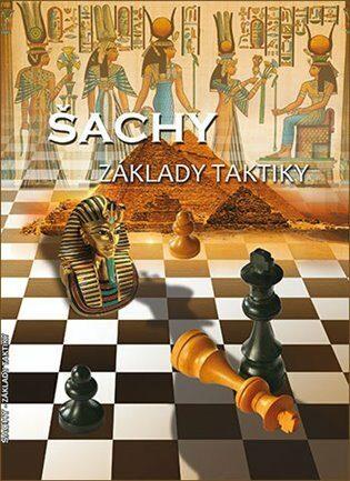 Šachy - Základy taktiky - Richard Biolek