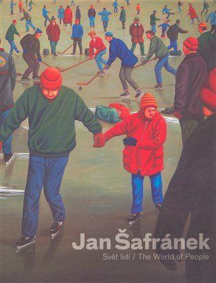Šafránek Jan - Svět lidí / The World of People - Rychard Drury,Karel Holub,Jan Kříž,Viktor Šlajchrt,