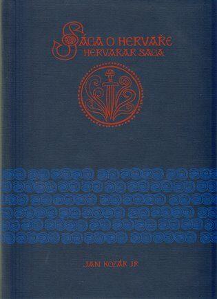 Sága o Hervaře - Jan Kozák, Kateřina Zachová