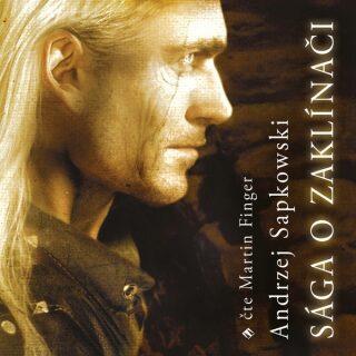 Sága o Zaklínači - Andrzej Sapkowski - audiokniha