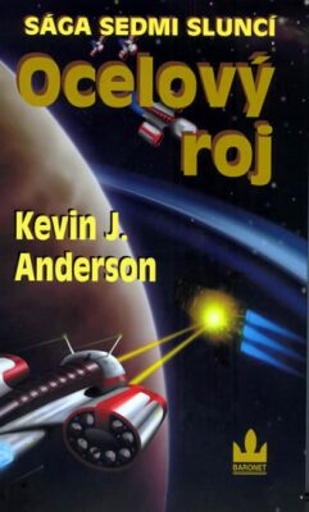 Ocelový roj - Kevin J. Anderson