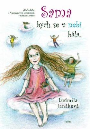 Sama bych se v nebi bála - Ludmila Janáková