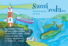 Samá voda - Josef Brukner